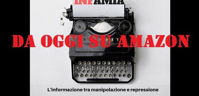 INF-amia: quello che c'è da sapere sulla repressione della libera informazione e del dissenso