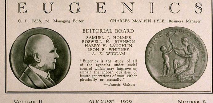 Eugenetica, figlia dell'evoluzionismo di Darwin