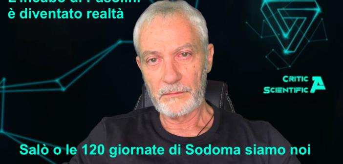 L'incubo di Pasolini è diventato realtà