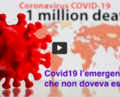 Covid19: l'emergenza che non doveva esistere