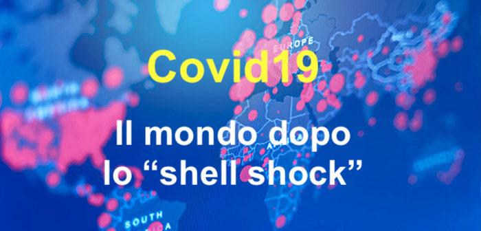 """Il mondo dopo lo """"shell shock"""""""
