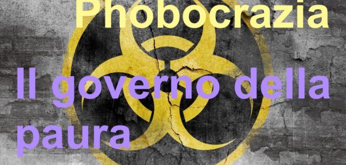 Phobocrazia: il governo della paura
